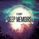 Dj.Dandy - Deep Memoirs 28 (Original Mix)