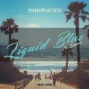 Sasha Vector - Liquid Blue (The Summer) (Original Mix)