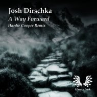 Josh Dirschka - A Way Forwad (Hardie Cooper Remix)