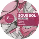 Sous Sol - Eventually (Original Mix)