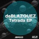 deBLAZQUEZ - Tetrada (Original Mix)