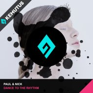 Paul & Nick - Dance To The Rhythm (Extended Mix)