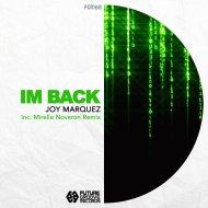 Joy Marquez - Im Back (Original Mix)