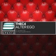 thec4  - Alter Ego (Psychopaths Remix)