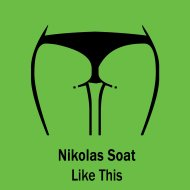 Nikolas Soat - Like This (original mix)