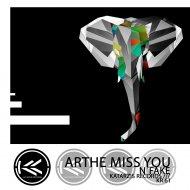 N\'Fake - Arthe Miss You (Original Mix)