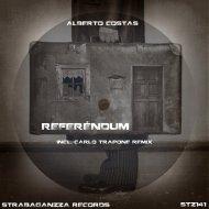 Alberto costas  - Referéndum (Carlo Trapone Remix)