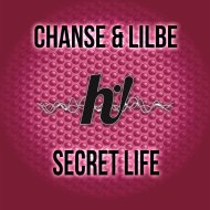 Chanse & Lilbe - Secret Life (Original Mix)