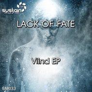 Lack Of Fate - Veritas (Original Mix)