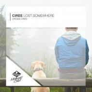 Ciree - Lost Somewhere (Original Mix)