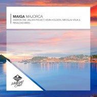 Maiga  - Majorca (Kevin Holdeen Remix)