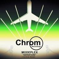 Modeplex - Departure (Si Rob Remix) (Original Mix)