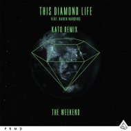 Karen Harding, This Diamond Life - The Weekend (Kato Remix Extended Instrumental) (Original Mix)