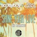 Lizzie Curious, Scotty Boy - Shine Your Love (Extended Club Mix) (Original Mix)
