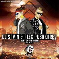 Guru Josh Project  - Infinity (DJ SAVIN & Alex Pushkarev Remix) ()