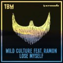 Wild Culture Ft. Ramon - Lose Myself (Extended Mix) (Original Mix)