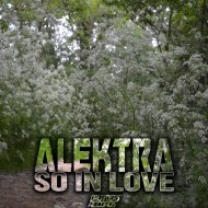Alektra - So In Love (Original Mix)