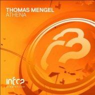 Thomas Mengel - Athena (Extended Mix) ()