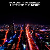 Dylan Smith feat. Nathan Brumley  - Listen To The Night (Original Mix)
