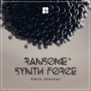 Synth Force & Ransome - Dark Matter (Original Mix)