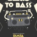 Dimta - BACK TO BASS vol.1 (Compiled and Mixed by Dimta) (Original Mix)
