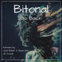 Bitonal - Go Back (Jose Baher And Huum Kin Remix) (Original Mix)