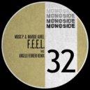 Music P & Marque Aurel - F.E.E.L. (Angelo Ferreri Remix) ()
