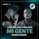 J.Balvin, Willy William - Mi Gente  (Shnaps Remix)