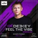Deekey - Feel The Vibe 032 (Kurganskiy Guest Mix) [Record VIP House] (05.10.2017) (Original Mix)