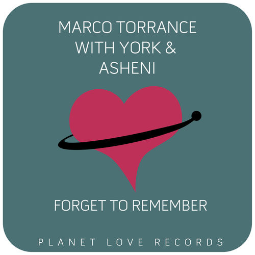 Marco Torrance & York feat. Asheni - Forget to Remember (Club Mix) (Original Mix)