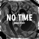 Where It\'s ATT - No Time (Original Mix)