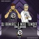 Chris Brown - Run It (DJ Ramirez & Mike Temoff Radio Remix) (Original Mix)