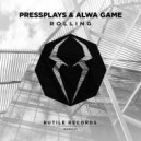 PressPlays & Alwa Game - Rolling (Extended Mix)