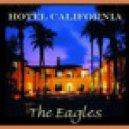 Eagles - Hotel California (Dj KaktuZ Remix)