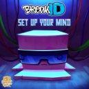 BreakID - Set Up Your Mind (Original Mix)