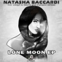 Natasha Baccardi - Lone Moon (Original Mix)