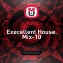 DJ Alec Spy - Execellent House. Mix-10 (Original Mix)