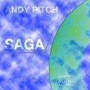 Andy Pitch - Saga (Original mix)