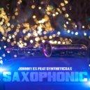 Johnny EX feat Syntheticsax - Saxophonic (Original Mix)