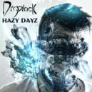 Dropkick - Hazy Dayz (Original Mix)
