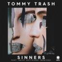 Tommy Trash,Daisy Guttridge - Sinners Feat. Daisy Guttridge (Kormak Remix) ()