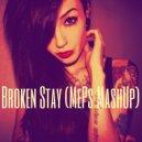 Linko & Colleen D\'Agostino & Deadmau5 - Broken Stay (MePs MashUp)