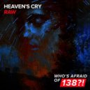 Heaven\'s Cry - Raw (Extended Mix)