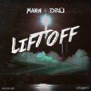 MAKK & DRU - Lift Off (Original Mix) ()
