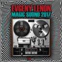 Evgeny Lenon - MAGIC SOUND 2017 ()