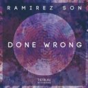 Ramirez Son - Done Wrong (Right on Shady Dub Mix) ()