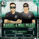 Alice Merton - No Roots  (Rakurs & Mike Prado Remix)