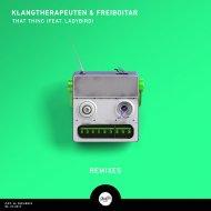 KlangTherapeuten feat. Freiboitar  -  That Thing (Jetique Remix) ()