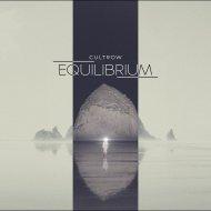Cultrow - Equilibrium (Original Mix)