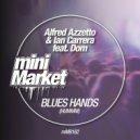 Dom, Alfred Azzetto, Ian Carrera - Blues Hands (Hummm) (Original Mix)